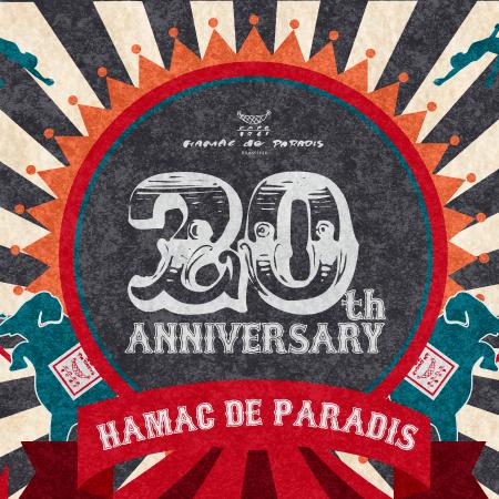 Hamac de Paradis 20th Anniversary !!