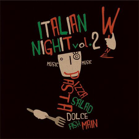 ITALIAN NIGHT vol.2 @ GARB weeks