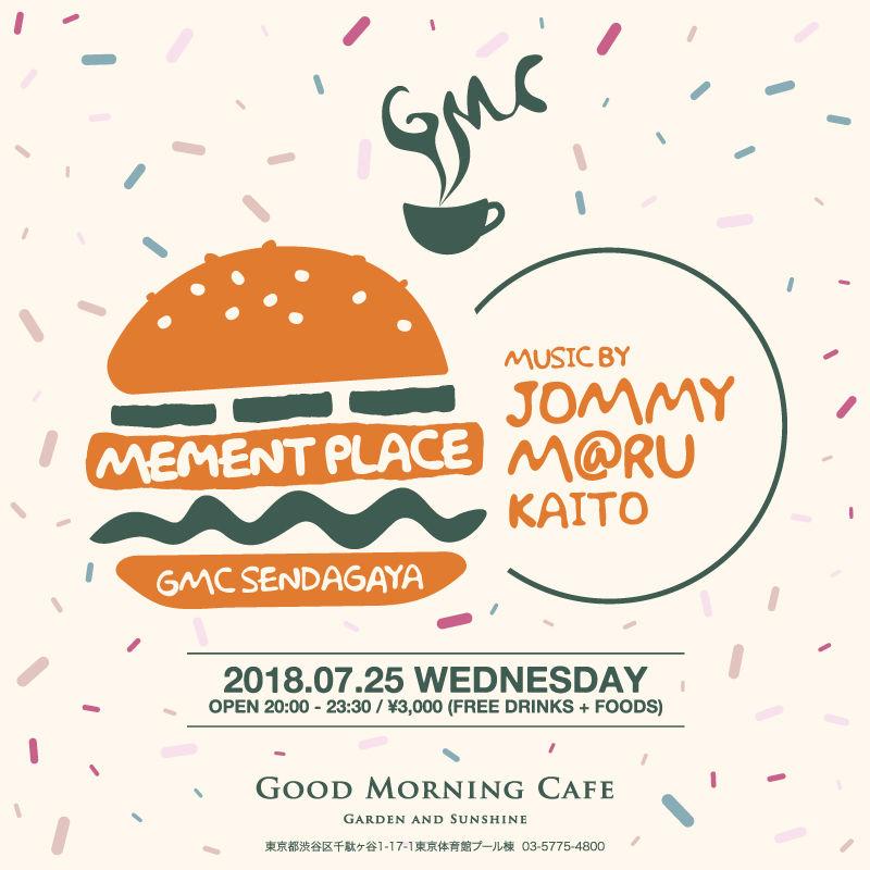 7/25 [ 水 ]音を楽しむDJ NIGHT「 MEMENT PLACE 」にJoin!