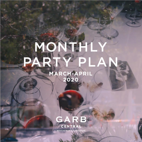 GARB CENTRAL  3・4月パーティープラン