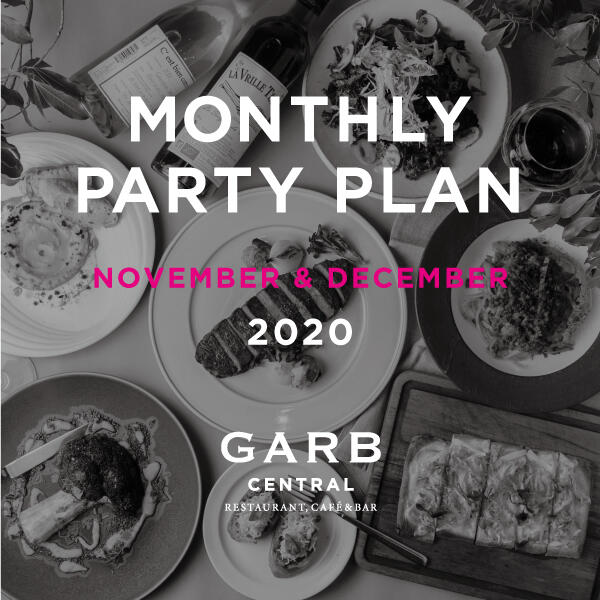 GARB CENTRAL 11月-12月パーティープラン