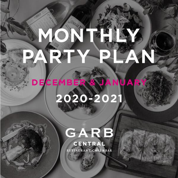GARB CENTRAL 最新パーティープラン